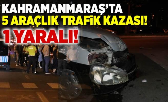 Kahramanmaraş'ta trafik kazası, 1 yaralı!