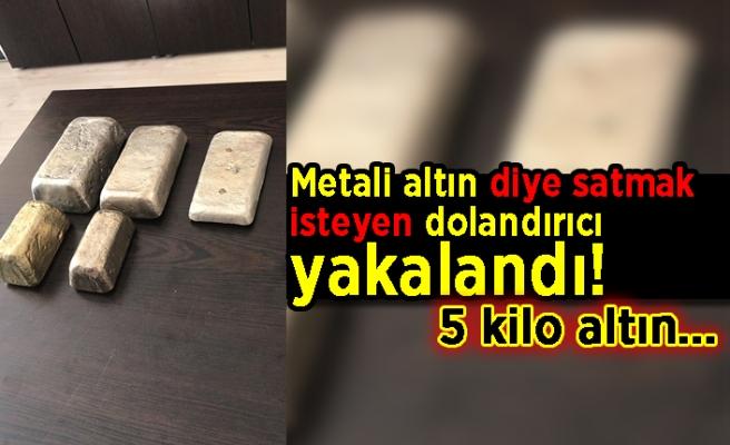 Metali altın diye satmak isteyen dolandırıcı yakalandı!