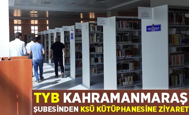 TYB KAHRAMANMARAŞ ŞUBESİNDEN KSÜ KÜTÜPHANESİNE ZİYARET