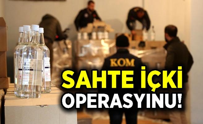 Sahte içki operasyonu