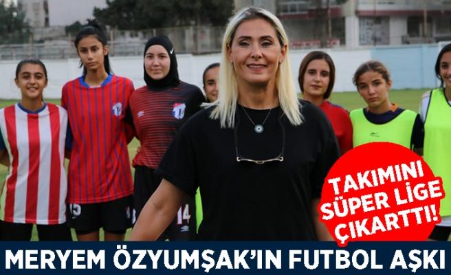 Meryem Özyumşak'ın futbol aşkı