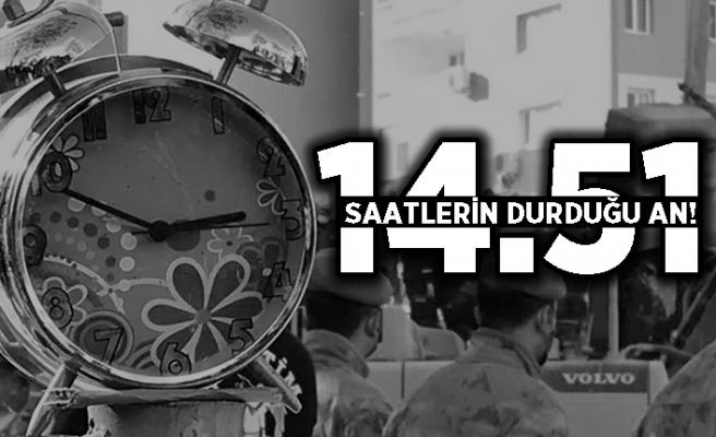 Saatlerin durduğu an: 14.51