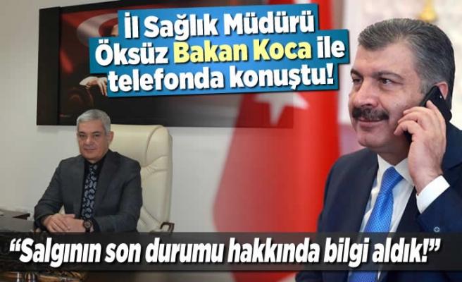 Sağlık Bakanı Koca, Ali Nuri Öksüz ile telefonda konuştu!