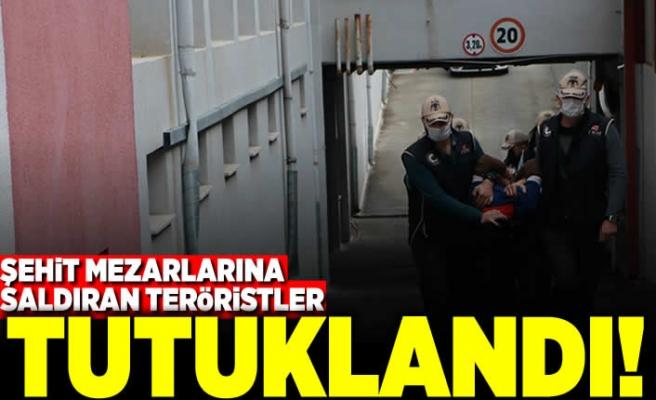 Şehit mezarlarına saldıran teröristler tutuklandı!