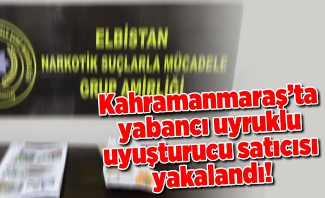 Kahramanmaraş'ta yabancı uyruklu şahıs suçüstü yakalandı!