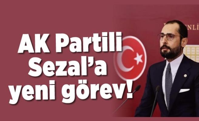 AK Partili Sezal'a yeni görev!
