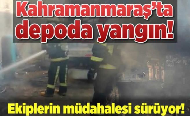 Kahramanmaraş'ta depo yangını!