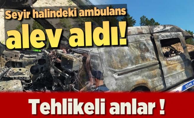 Seyir halindeki ambulans alev aldı! tehlikeli anlar