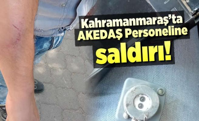 Kahramanmaraş'ta AKEDAŞ Personeline saldırı!