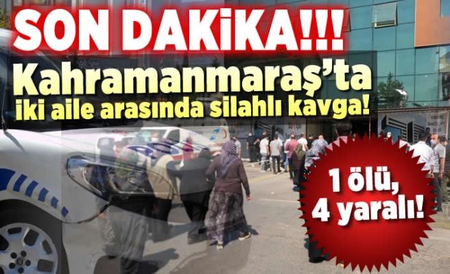 Kahramanmaraş'ta yasak aşk cinayeti! 1 ölü, 4 yaralı