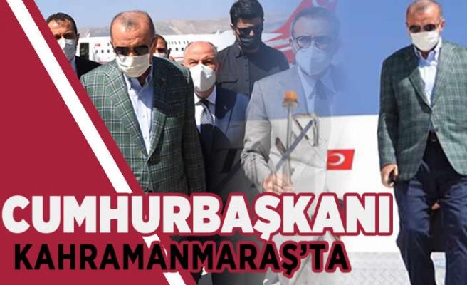 Cumhurbaşkanı Kahramanmaraş'ta!