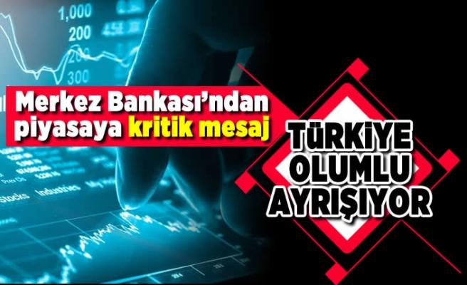 Merkez Bankası'ndan piyasa kritik mesaj! Türkiye olumlu ayrışıyor!