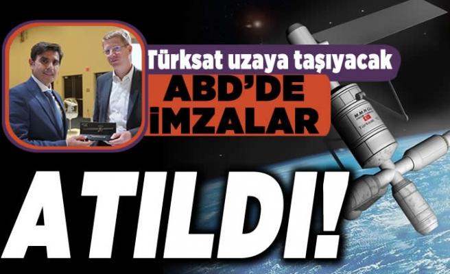 Türksat uzaya taşıyacak! ABD'de imzalar atıldı!