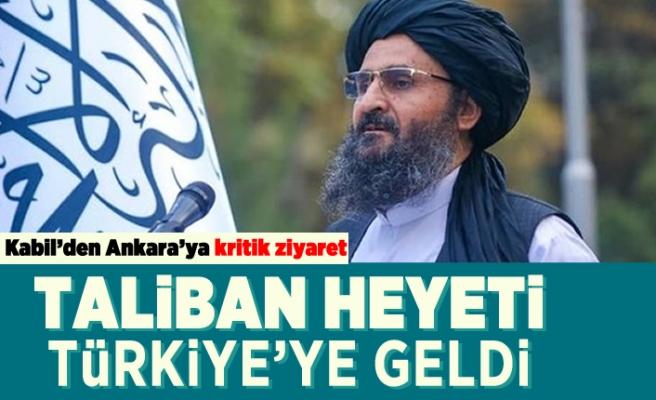 Kabil'den Ankara'ya kritik ziyaret! Taliban heyeti Türkiye'ye geldi!