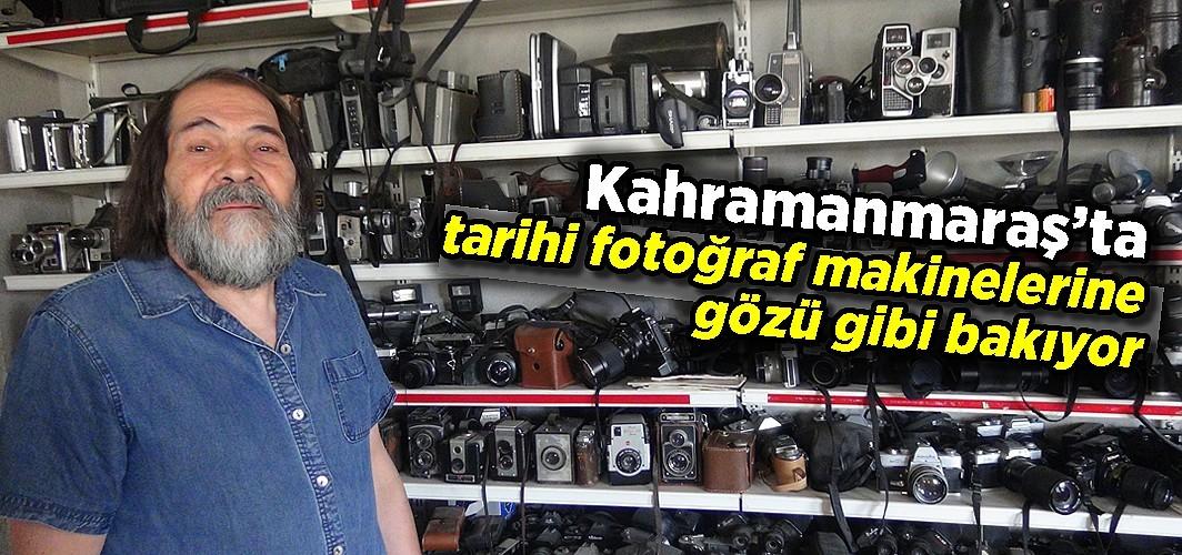Kahramanmaraş'ta tarihi fotoğraf makinelerine gözü gibi bakıyor
