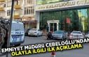 Emniyet müdürü Cebeloğlu'ndan olayla ilgili...