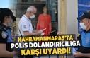 Kahramanmaraş'ta polis dolandırıcılığa...