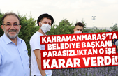 Kahramanmaraş'ta Belediye Başkanı parasızlıktan o işe karar verdi!
