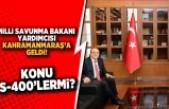 Milli Savunma Bakan Yardımcısı Şuay Alpay Kahramanmaraş'a geldi.