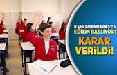 Kahramanmaraş'ta Seyrek Nüfuslu yerlerde  yüz yüze eğitim Pazartesi başlıyor!