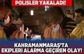 Kahramanmaraş'ta ekipleri alarma geçiren olay!