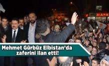 Mehmet Gürbüz Elbistan'da zaferini ilan etti!