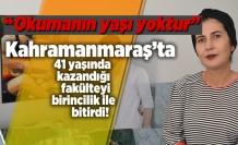 Kahramanmaraş'ta gençlere taş çıkarttı, 41 yaşında girdiği fakülteden birincilik ile mezun oldu!
