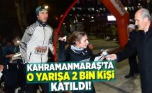 Kahramanmaraş'ta o yarışa 2 bin kişi katıldı!
