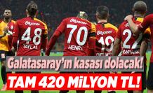 Galatasaray'ın kasası dolacak! tamı tamına 420 milyon tl!