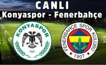Konyaspor - Fenerbahçe Canlı İzle