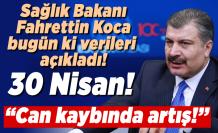 Sağlık Bakanı Fahrettin Koca açıkladı! 30 Nisan!
