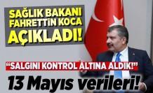 Sağlık Bakanı Fahrettin Koca açıkladı! 13 mayıs verileri!
