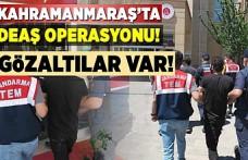 Kahramanmaraş'ta deaş operasyonu gözaltılar var!