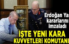 Cumhurbaşkanı Erdoğan, YAŞ kararlarını onayladı! İşte yeni Kara Kuvvetleri Komutanı...