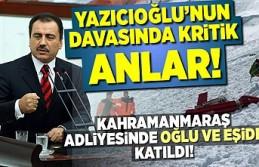 Yazıcıoğlu'nun davasında flaş gelişme,...