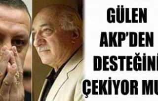 Fethullah Gülen AKP'den desteğini çekiyor mu?