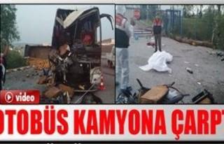 Otobüs kamyona çarptı: 1 ölü, 40 yaralı