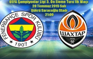 Fenerbahçe - Shakhtar Donetsk maçı bu akşam!