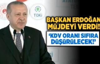 Başkan Erdoğan müjdeyi verdi! 'KDV oranı...