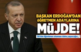 """Cumhurbaşkanı Erdoğan: """"20 bin öğretmen ataması..."""