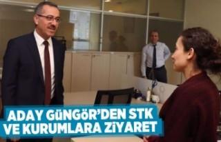 Aday Güngör'den STK ve kurumlara ziyaret!