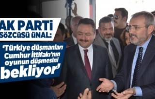 AK Parti Sözcüsü Ünal: 'Türkiye düşmanları...