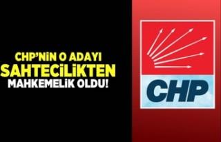CHP'nin o adayı sahtecilikten mahkemelik oldu!