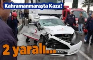 Kahramanmaraş'ta çekici ile araba çarpıştı!...