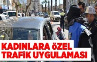 Kahramanmaraş'ta kadınlar en özel trafik uygulaması
