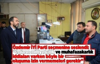 Özdemir İYİ Parti seçmenine seslendi:
