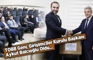 TOBB Genç Girişimci İcra Komitesi Başkanı Aykut...