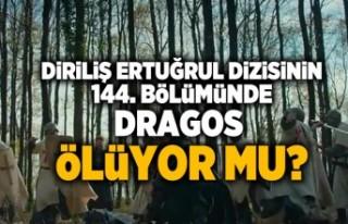 Diriliş Ertuğrul dizisini 144. bölümünde Dragos...