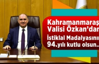 Vali Özkan: 'Kahramanmaraş'a İstiklal...