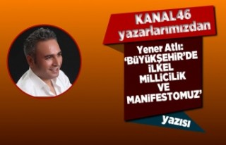 Yener Atlı Yazdı: 'BÜYÜKŞEHİR'DE İLKEL...